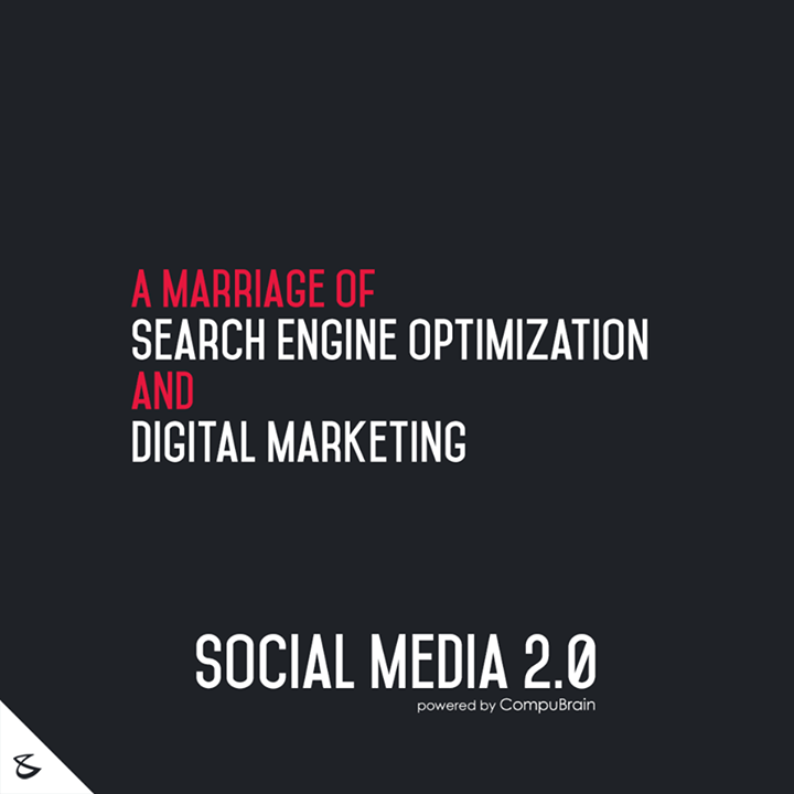 A marriage of Search Engine optimization & Digital marketing ::  #SocialMedia2point0 #SM2point0 #NextinSocialMedia #CompuBrain