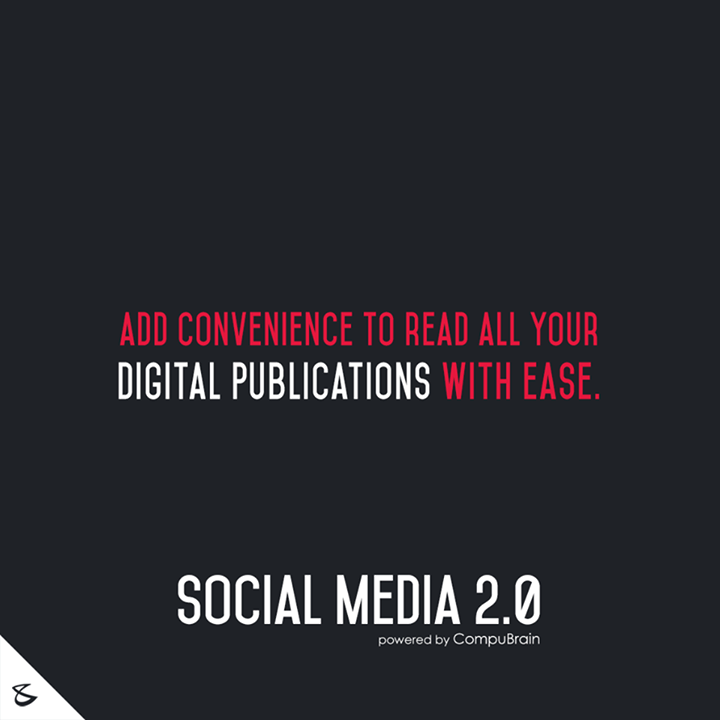 :: Add convenience to read all your digital publications with ease ::  #DigitalMarketing #SocialMedia2point0 #SM2point0 #NextinSocialMedia #CompuBrain #SEO #SEM