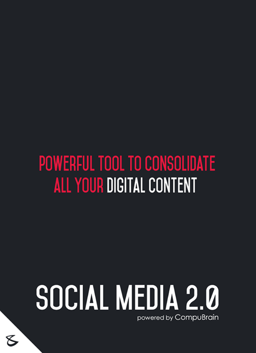 :: Powerful tool to consolidate all your digital content ::  #FutureOfSocialMedia #DigitalMarketing #SocialMedia2point0 #SM2point0 #NextinSocialMedia #CompuBrain #SEO #SEM  Know more on https://compubrain.com/social/