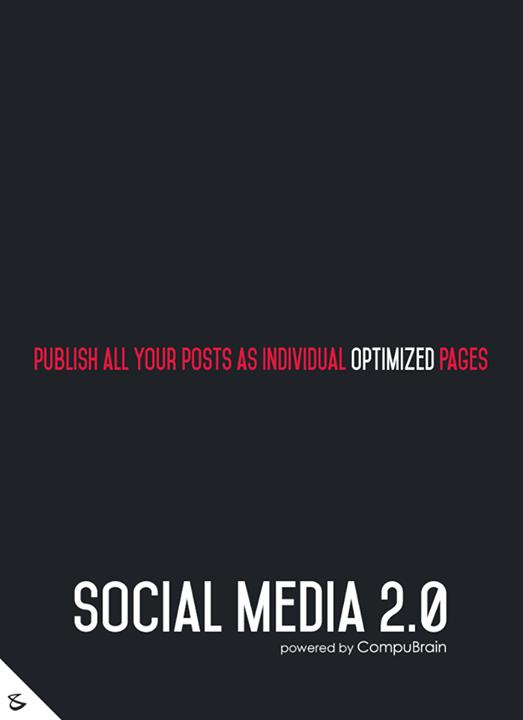 :: Publish all your posts as individual optimized pages ::  #FutureOfSocialMedia #DigitalMarketing #SocialMedia2point0 #SM2point0 #NextinSocialMedia #CompuBrain #SocialMediaURL  Know more on https://compubrain.com/social/