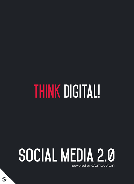 :: Think Digital ::   #FutureOfSocialMedia #DigitalMarketing #SocialMedia2point0 #SM2point0 #NextinSocialMedia #CompuBrain