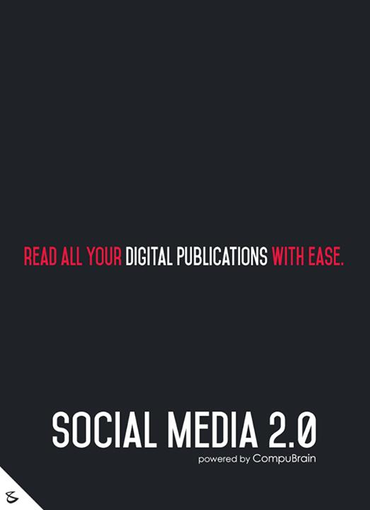 :: Read all your digital publications with ease ::  #FutureOfSocialMedia #DigitalMarketing #SocialMedia2point0 #SM2point0 #NextinSocialMedia #CompuBrain