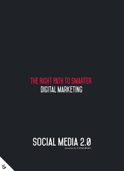 :: The right path to smarter digital marketing ::  #FutureOfSocialMedia #DigitalMarketing #SocialMedia2point0 #SM2point0 #NextinSocialMedia #CompuBrain