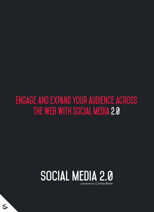 :: Engage and expand your audience across the web with Social Media 2.0 ::  Visit https://goo.gl/JQwkil  #sm2p0 #contentstrategy #SocialMediaStrategy #DigitalStrategy #SocialMediaTools #SocialMediaTips #FutureOfSocialMedia #DigitalMarketing #NextinSocialMedia #CompuBrain