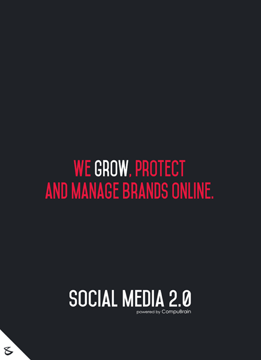 :: We Grow, Protect and manage brands online ::  #sm2p0 #contentstrategy #SocialMediaStrategy #DigitalStrategy #SocialMediaTools #SocialMediaTips #FutureOfSocialMedia #DigitalMarketing #NextinSocialMedia #CompuBrain