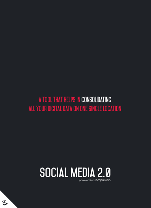 :: A tool that helps in consolidating all your digital data on one single location. ::  #sm2p0 #contentstrategy #SocialMediaStrategy #DigitalStrategy #SocialMediaTools #SocialMediaTips #FutureOfSocialMedia #DigitalMarketing #NextinSocialMedia #CompuBrain