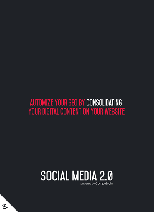 :: Automize your #SEO by consolidating your Digital Content on your website ::  #sm2p0 #contentstrategy #SocialMediaStrategy #DigitalStrategy #SocialMediaTools #SocialMediaTips #FutureOfSocialMedia