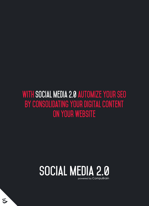 With Social Media 2.0 automize your #SEO by consolidating your #DigitalContent on your website!  #sm2p0 #contentstrategy #SocialMediaStrategy #DigitalStrategy #SocialMediaTools #SocialMediaTips #FutureOfSocialMedia