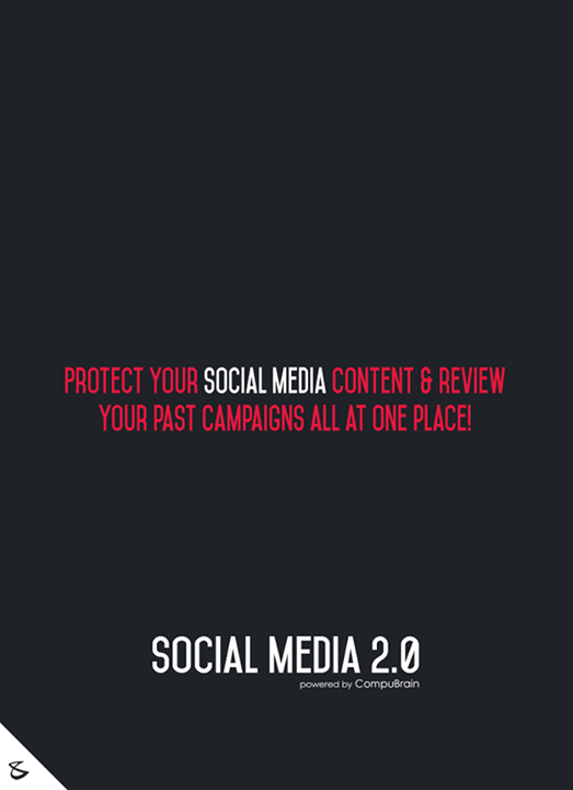Protect your #socialmediacontent & review your past campaigns all at one place!  #sm2p0 #contentstrategy #SocialMediaStrategy #DigitalStrategy #SocialMediaTools #SocialMediaTips #FutureOfSocialMedia