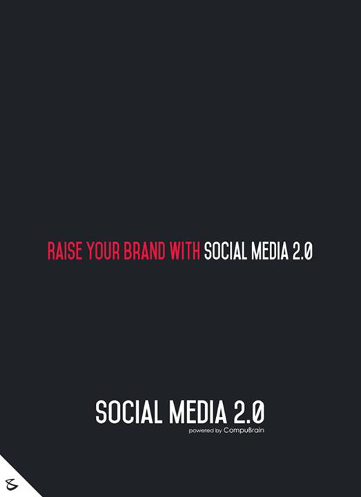 :: Raise your brand through Social Media 2.0 ::  #sm2p0 #contentstrategy #SocialMediaStrategy #DigitalStrategy #SocialMediaTools #SocialMediaTips #FutureOfSocialMedia