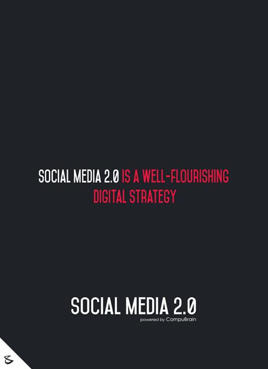 :: Social Media 2.0 is a well-flourishing Digital Strategy ::  #sm2p0 #contentstrategy #SocialMediaStrategy #DigitalStrategy #SocialMediaTools #SocialMediaTips #FutureOfSocialMedia