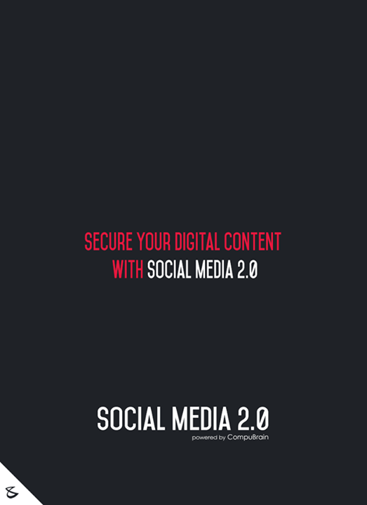 Secure your #digitalcontent with Social Media 2.0!  #sm2p0 #contentstrategy #SocialMediaStrategy #DigitalStrategy #SocialMediaTools #SocialMediaTips #FutureOfSocialMedia