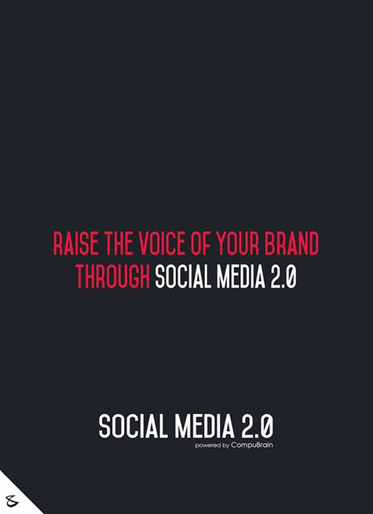 Raise the voice of your brand through Social Media 2.0!  #sm2p0 #contentstrategy #SocialMediaStrategy #DigitalStrategy #SocialMediaTools #SocialMediaTips #FutureOfSocialMedia