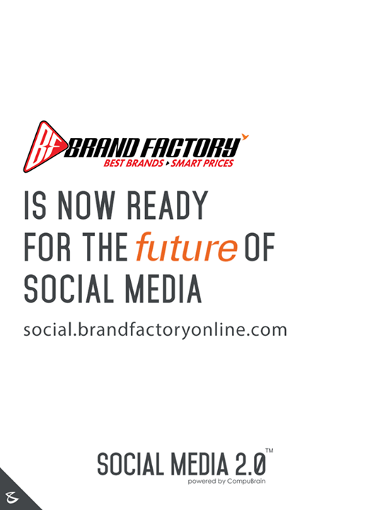 Social Media 2.0 is proud to welcome Brand Factory on board.  #SocialMedia2p0 #DigitalConsoldiation #BrandFactory #CompuBrain #sm2p0 #contentstrategy #SocialMediaStrategy #DigitalStrategy