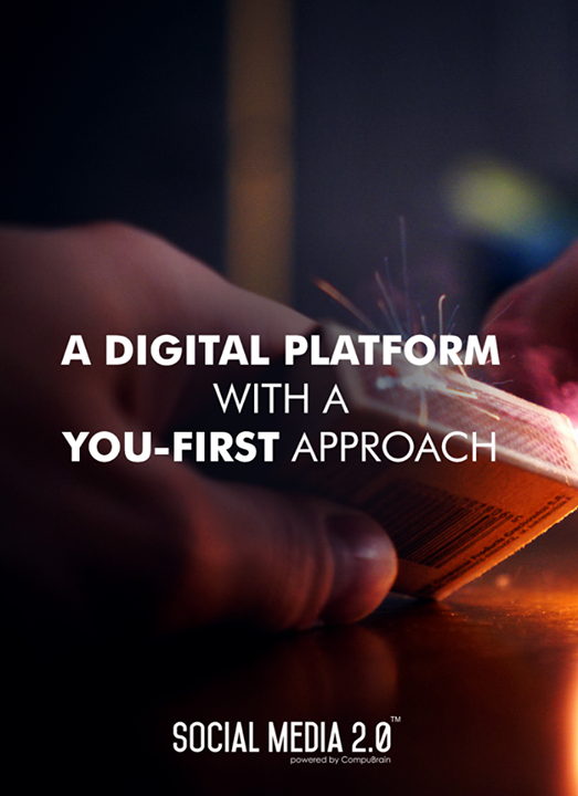 A digital platform with a You-first approach!   #SocialMedia2p0 #DigitalConsolidation #CompuBrain #sm2p0 #contentstrategy #SocialMediaStrategy #DigitalStrategy