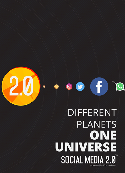 Different Planets One Universe.  #SocialMedia2p0 #DigitalConsolidation #CompuBrain #sm2p0 #contentstrategy #SocialMediaStrategy #DigitalStrategy
