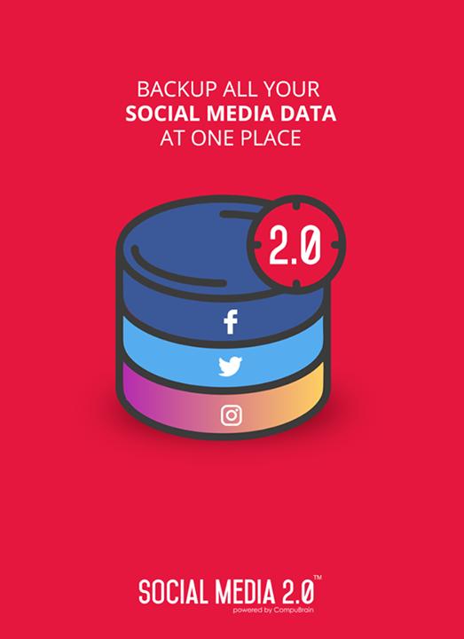 Back-up all your #SocialMediaData at one place!   #SocialMedia2p0 #DigitalConsolidation #CompuBrain #sm2p0 #contentstrategy #SocialMediaStrategy #DigitalStrategy