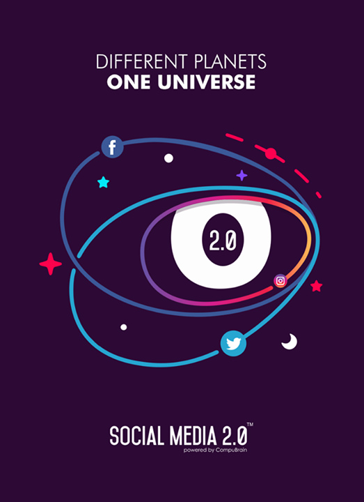 Different planets, One Social Media universe Social Media 2.0!  #SocialMedia2p0 #DigitalConsolidation #CompuBrain #sm2p0 #contentstrategy #SocialMediaStrategy #DigitalStrategy