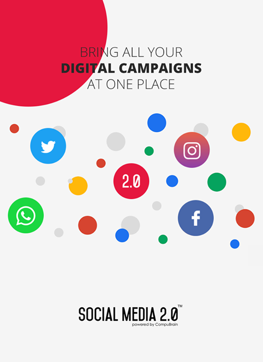 Bring all your digital campaigns at one place.  #SocialMedia2p0 #DigitalConsolidation #CompuBrain #sm2p0 #contentstrategy #SocialMediaStrategy #DigitalStrategy
