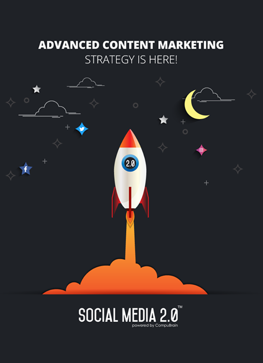 Advanced content marketing strategy is here!  #SocialMedia2p0 #DigitalConsolidation #CompuBrain #sm2p0 #contentstrategy #SocialMediaStrategy #DigitalStrategy