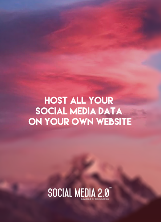 Host all your #SocialMediaData on your #website!  #Consolidation #SocialMedia #SocialMedia2p0 #DigitalConsolidation #CompuBrain #sm2p0 #contentstrategy #SocialMediaStrategy #DigitalStrategy