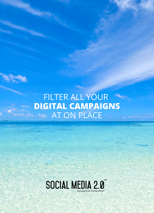Filter all your #DigitalCampaigns at one place!  #Consolidation #SocialMedia #SocialMedia2p0 #DigitalConsolidation #CompuBrain #sm2p0 #contentstrategy #SocialMediaStrategy #DigitalStrategy