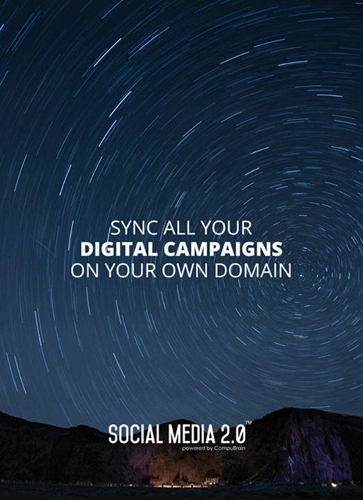 Sync all your digital campaigns on your own domain.  #SocialMedia #SocialMedia2p0 #DigitalConsolidation #CompuBrain #sm2p0 #contentstrategy #SocialMediaStrategy #DigitalStrategy