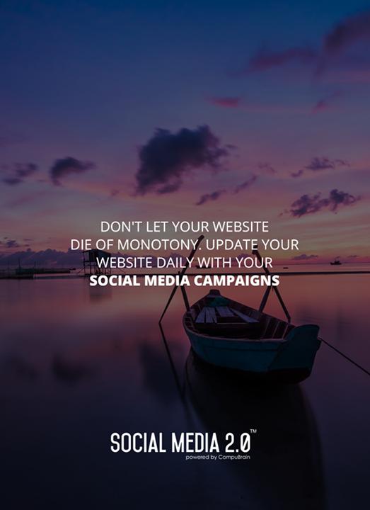 Let your #SocialMediaCampaigns keep your website updated!  #SocialMedia #SocialMedia2p0 #DigitalConsolidation #CompuBrain #sm2p0 #contentstrategy #SocialMediaStrategy #DigitalStrategy