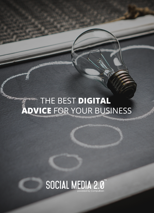 The best #DigitalAdvice for your business!  #SocialMedia #SocialMedia2p0 #DigitalConsolidation #CompuBrain #sm2p0 #contentstrategy #SocialMediaStrategy #DigitalStrategy
