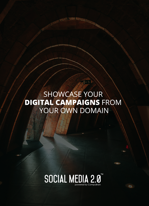 Your #DigitalCampaigns from your #Domain!  #SocialMedia #SocialMedia2p0 #DigitalConsolidation #CompuBrain #sm2p0 #contentstrategy #SocialMediaStrategy #DigitalStrategy