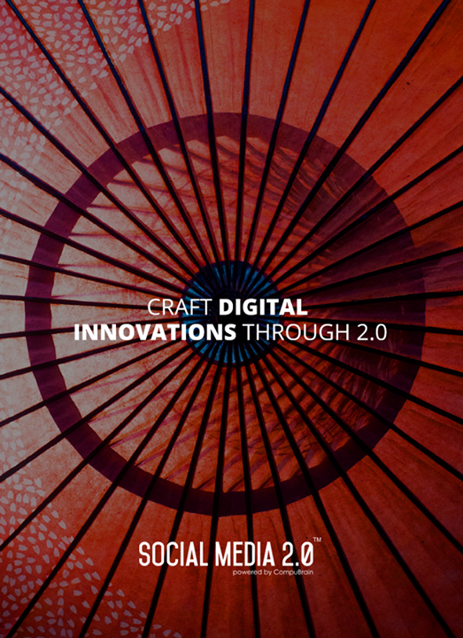 Social Media 2.0,  DigitalInnovations, SocialMedia, SocialMedia2p0, DigitalConsolidation, CompuBrain, sm2p0, contentstrategy, SocialMediaStrategy, DigitalStrategy