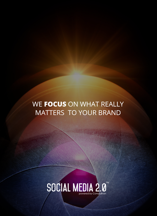 We focus on what really matters to your brand.  #SocialMedia2p0 #sm2p0 #contentstrategy #SocialMediaStrategy #DigitalStrategy