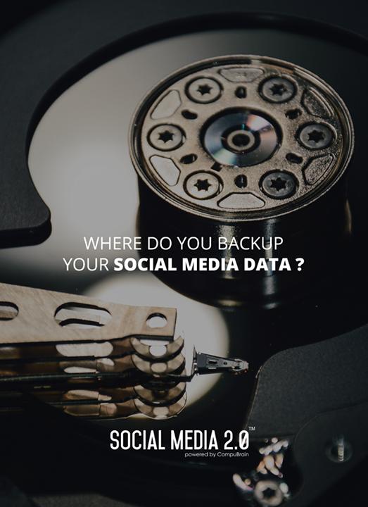Where do you #backup your #SocialMediaData?  #SocialMedia2p0 #sm2p0 #contentstrategy #SocialMediaStrategy #DigitalStrategy