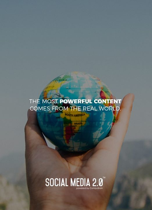 The most powerful content comes around from REAL World!  #SocialMedia2p0 #sm2p0 #contentstrategy #SocialMediaStrategy #DigitalStrategy