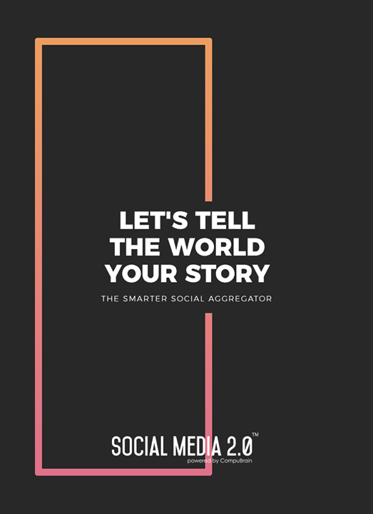 Let's tell the world, your story with Social Media 2.0!  #SocialMedia2p0 #sm2p0 #contentstrategy #SocialMediaStrategy #DigitalStrategy