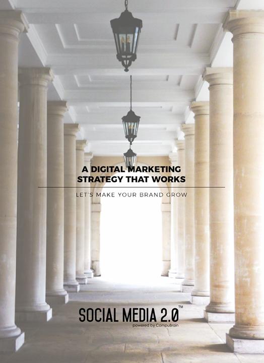 A Digital Marketing Strategy that works   #SearchEngineOptimization #SocialMedia2p0 #sm2p0 #contentstrategy #SocialMediaStrategy #DigitalStrategy #DigitalCampaigns